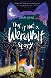 img - for This Is Not a Werewolf Story book / textbook / text book