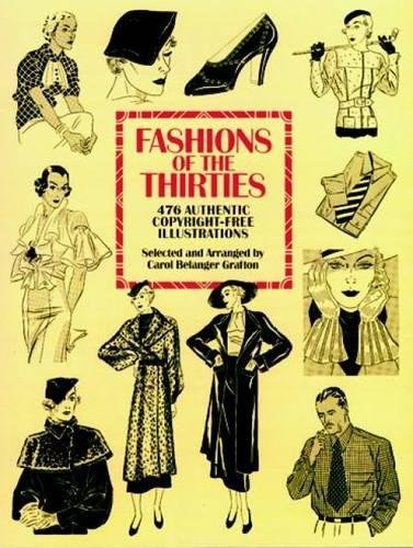 [Fashions of the Thirties: 476 Authentic Copyright-Free Illustrations (Dover Pictorial Archive)] (Costume Design Carol)