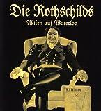 Die Rothschilds Aktien auf Waterloo
