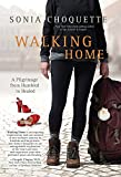 Walking Home, Sonia Choquette, 1401944515