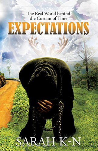 Expectations: The Real World Behind the Curtain of Time by [Sarah K-N]