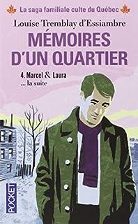 Mémoires d'un quartier : chroniques familiales made in Montréal 04 : Marcel et Laura