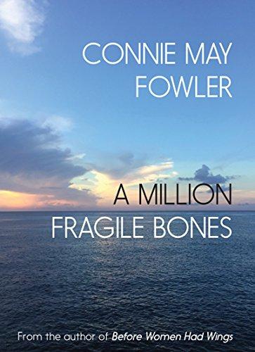 A Million Fragile Bones