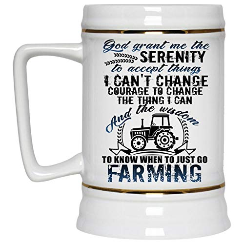 When To Just Go Farming Mug, Farm Beer Mug, God Grant Me The Serenity To Accept Things Beer Stein 22oz, Birthday gift for Beer Lovers (Beer Mug-White) -