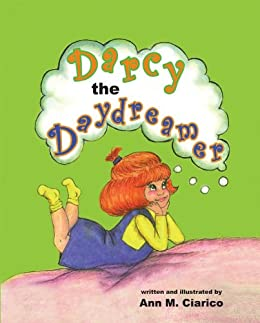 Darcy The Daydreamer by [Ciarico, Ann ]