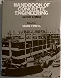 Handbook of Concrete Engineering, Mark Fintel, 0442226233