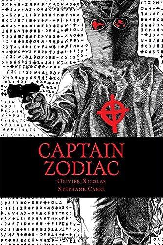 Amazon Fr Captain Zodiac Odyssee D Un Tueur En Serie