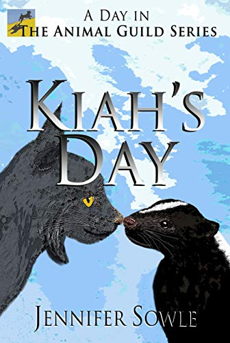 Kiah's Day: A Day in the Animal Guild Series