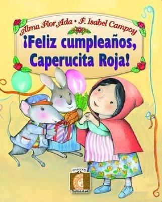 Feliz Cumpleanos, Caperucita Roja!=Happy Birthday Little ...