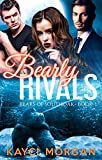 Bearly Rivals: BBW Bear Shifter Romance (Bears of Southoak Book 1)