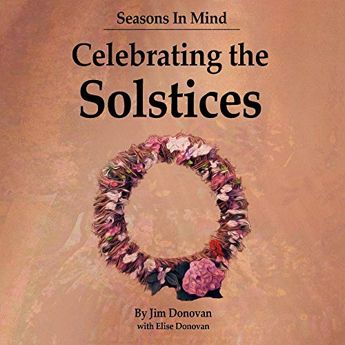 Seasons in Mind: Celebrating the Solstices ()