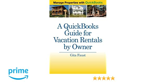 A QuickBooks Guide for Vacation Rentals by Owner: Manage Properties