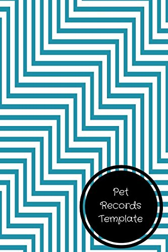 Pet Records Template: Pet Log Book: Journals For All: 9781521016077 ...