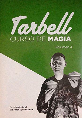 Curso de Magia Tarbell 4 (Spanish Edition) [Harlan Tarbell] (Tapa Blanda)
