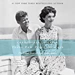 These Few Precious Days: The Final Year of Jack with Jackie | Christopher Andersen