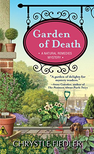 Garden of Death (A Natural Remedies Mystery Book 3)