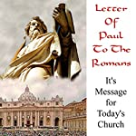 Letter of Paul to the Romans: It's Message for Todays Church | Stephen Doyle