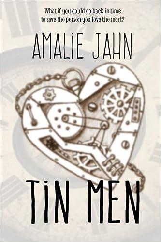 Tin Men (The Clay Lion Series) (Volume 2) by Amalie Jahn (2014-07-30): Amalie Jahn: Amazon.com: Books