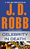 Celebrity in Death (In Death, Book 34)