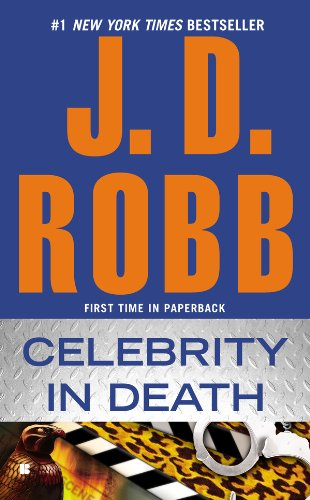Celebrity In Death by J.D. Ro