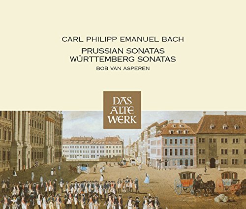 C.P.E. Bach: Prussian & Württemberg Sonatas ()