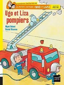 """Afficher """"Les petits métiers d'Ugo et Liza Ugo et Liza pompiers"""""""