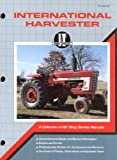 International Harvester Shop Manual (Ih-203) International Harvester A Collection Of I & T Shop Service Manuals