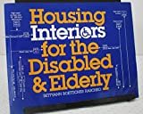 img - for Housing Interiors for the Disabled and Elderly book / textbook / text book