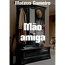 Mão amiga (Portuguese Edition)