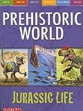 Jurassic Life (Prehistoric World Books)
