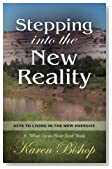 "Stepping Into the New Reality: Keys to Living in the New Energies (A ""What's Up on Planet Earth"" Book)"