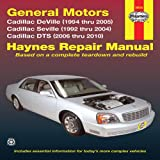 General Motors Cadillac Deville (1994 Thru 2005) Cadillac Seville (1992 Thru 2004) Cadillac DTS (2006 Thru 2010), Max Haynes, 1563928159