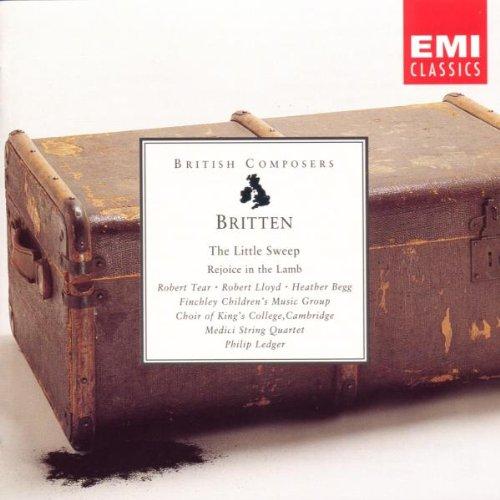 (Britten: The Little Sweep, a Children's Opera in three scenes Op. 45 / Rejoice In The Lamb, Festival Cantata Op.)