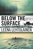 Below the Surface (The Maria Kallio Series)