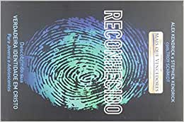 Reconhecido - Descobrindo Sua Verdadeira Identidade Em Cristo