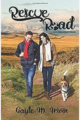 Rescue Road: A Clean, Contemporary Pet Rescue Romance Paperback