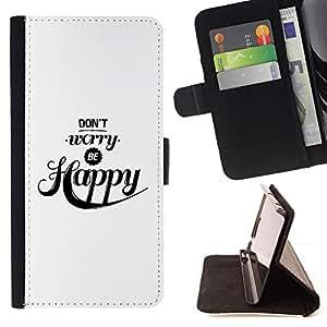 For HTC One M7 Case , No se preocupe sea feliz Cita Negro Blanco- la tarjeta de Crédito Slots PU Funda de cuero Monedero caso cubierta de piel