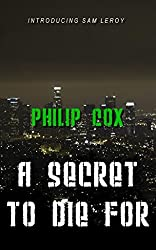 A Secret To Die For (Sam Leroy #1) (English Edition)