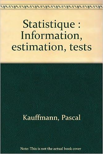 Livres à télécharger en mp3 gratuitement Statistique : Information, estimation, tests DJVU 2100021338