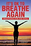 It's Ok to Breathe Again, Cheryl R. Smith, 1483697711