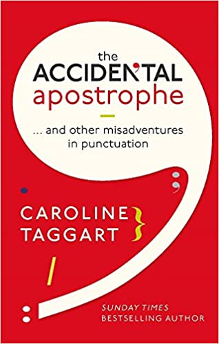 the accidental apostrophe and other misadventures in