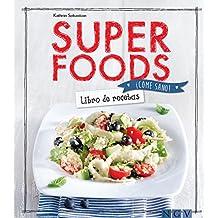 Superfoods: Libro de recetas (¡Come sano!)