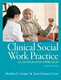 img - for Clinical Social Work Practice: An Integrated Approach (4th Edition) book / textbook / text book