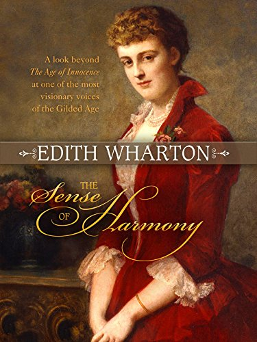 Edith Wharton: The Sense Of Harmony ()
