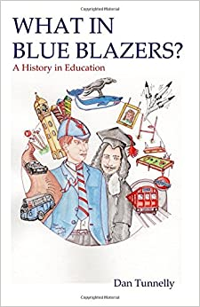 Book What in Blue Blazers?: A History in Education