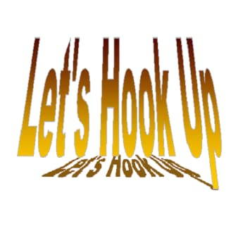 Lets hook up