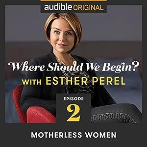 Ep. 2: Motherless Women Radio/TV Program