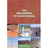 CFE: una empresa de clase mundial