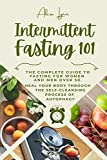 INTERMITTENT FASTING 101: The Complete Guide to