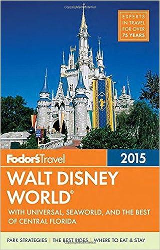 Fodor's Walt Disney World 2015: with Universal, SeaWorld &